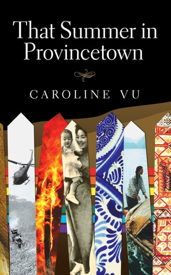 That Summer In Provincetown ebook by Caroline Vu