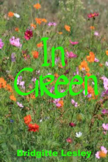 In Green ebook by Bridgitte Lesley