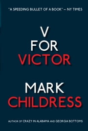 V for Victor ebook by Mark Childress