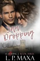 Jaw Dropping ebook by L.P. Maxa