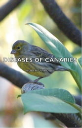 Diseases of Canaries ebook by Robert Stroud