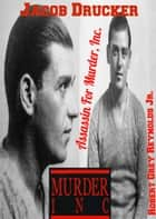 Jacob Drucker Assassin For Murder, Inc. ebook by Robert Grey Reynolds Jr