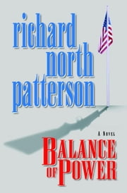 Balance of Power ebook by Richard North Patterson