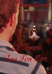 Le temps d'un fou rire ebook by Corpus Delecta