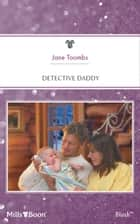 Detective Daddy ebook by Jane Toombs