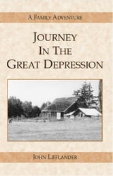 Journey in the Great Depression ebook by John Lifflander