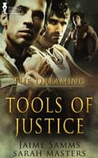 Tools of Justice ebook by Jaime Samms, Sarah Masters