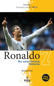 Ronaldo: su asombrosa historia ebook by Michael Part