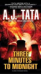 Three Minutes to Midnight ebook by A.J. Tata