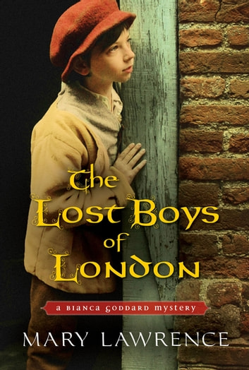The Lost Boys of London ebook by Mary Lawrence