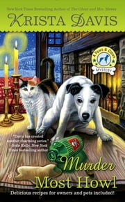Murder Most Howl - A Paws & Claws Mystery ebook by Krista Davis