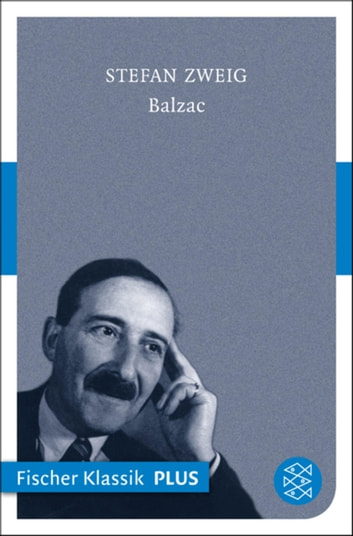 Balzac - Eine Biographie ebook by Stefan Zweig