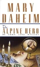 Alpine Hero - An Emma Lord Mystery ebook by Mary Daheim