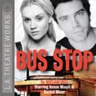 Bus Stop audiobook by William Inge