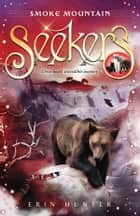 Smoke Mountain ebook by Erin Hunter