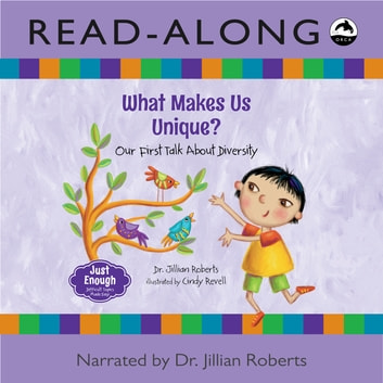 What Makes Us Unique? - Our First Talk About Diversity ebook by Dr. Jillian Roberts