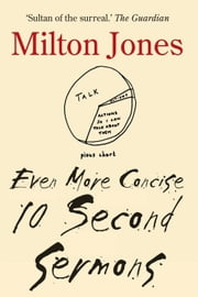 Even More Concise Ten Second Sermons ebook by Milton Jones