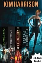 Kim Harrison Bundle #3 ebook by Kim Harrison