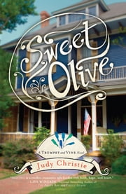 Sweet Olive ebook by Judy Christie