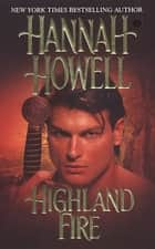 Highland Fire ebook by Hannah Howell