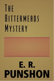 The Bittermeads Mystery ebook by E. R. Punshon