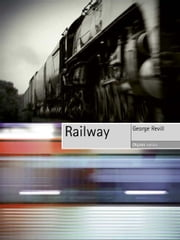 Railway ebook by George Revill