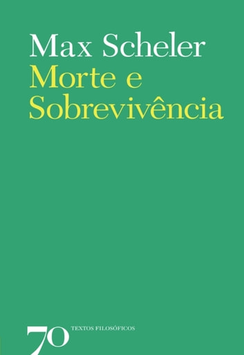 Morte e Sobrevivência eBook by Max Scheler