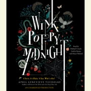 Wink Poppy Midnight audiobook by April Genevieve Tucholke