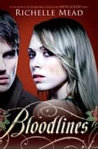 Bloodlines 電子書 by Richelle Mead