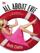 All About Evie ebook by Beth Ciotta