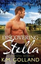 Discovering Stella ebook by K.m. Golland