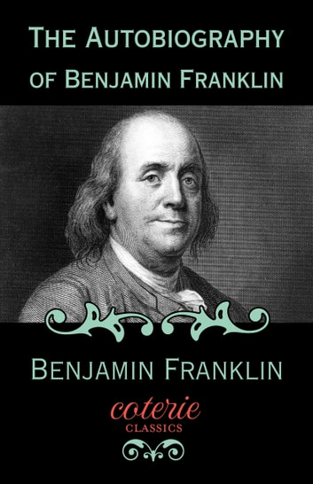 """ben franklin autobiography essay Vania gazette,"""" to which he contributed many essays, and which he made a medium for agitating a variety of local reforms in 1732 he began to issue his famous """"poor richard's  the autobiography of benjamin franklin 6 before was the name of an order of people, was assumed by them as a surname when others took surnames all over the kingdom), on a freehold of about thirty acres, aided by the."""
