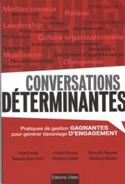 Conversations déterminantes ebook by Kobo.Web.Store.Products.Fields.ContributorFieldViewModel