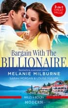 Bargain With The Billionaire/A Virgin for a Vow/Million-Dollar Love-Child/Blackmailed Down the Aisle ebook by Sarah Morgan, Melanie Milburne, Louise Fuller