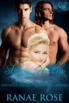 Sleepy Hollow - Haunted Passions and Whiskey Dreams ebook by Ranae Rose