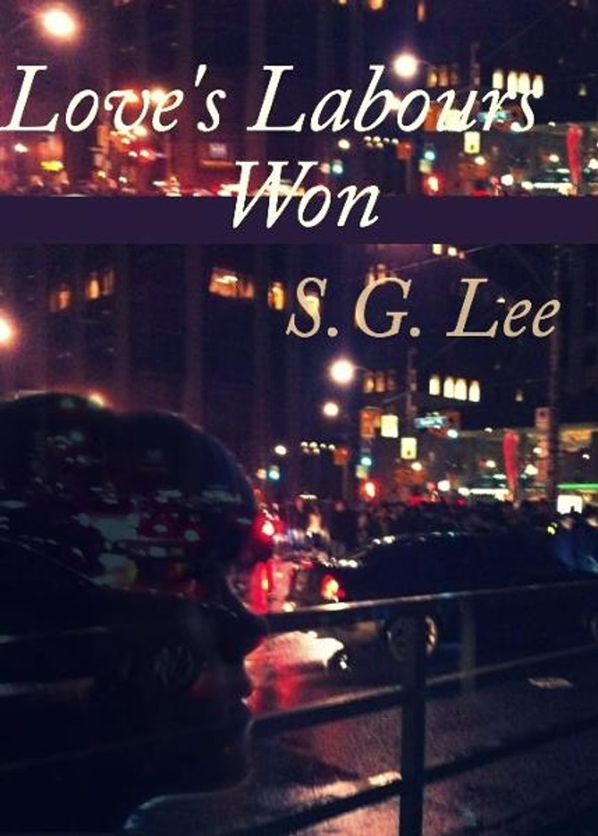 Loves labours won ebook by sg lee 9780987842008 rakuten kobo fandeluxe Document