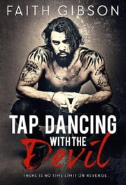 Tap Dancing with the Devil ebook by Faith Gibson