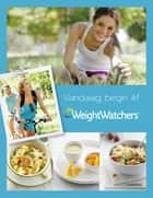 Vandaag begin ik met Weight Watchers ebook by Weight Watchers