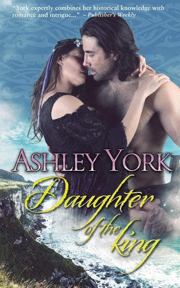 Daughter of the king - The Derbfine Series, #3 ebook by Ashley York