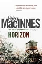 Horizon ebook by Helen MacInnes