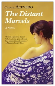 The Distant Marvels ebook by Chantel Acevedo