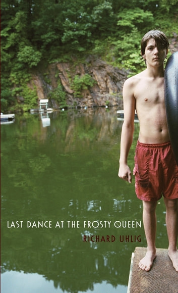 Last Dance at the Frosty Queen ebook by Richard Uhlig