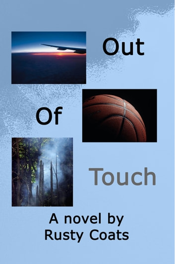 Out Of Touch ebook by Rusty Coats