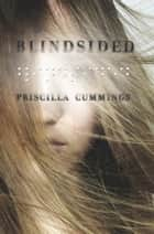 Blindsided eBook by Priscilla Cummings