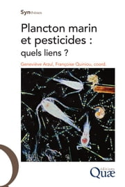 Plancton marin et pesticides - Quels liens ? ebook by Kobo.Web.Store.Products.Fields.ContributorFieldViewModel