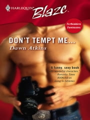 Don't Tempt Me... ebook by Dawn Atkins