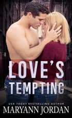 Love's Tempting - Richmond Detectives & Security ebook by Maryann Jordan