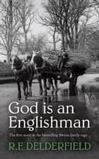 God is an Englishman ebook by R. F. Delderfield