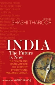 India: The Future is Now ebook by Shashi Tharoor