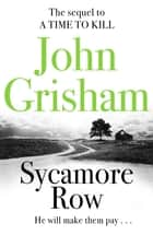 Sycamore Row ebook by John Grisham